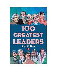 100 Greatest Leaders