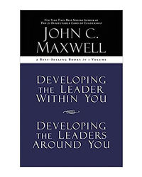 Maxwell 2- In- 1: Developing The Leader Within You- Developing The Leaders Around You