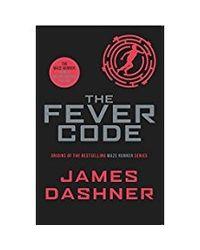 Fever Code (Prequel Maze Runner) (Maze Runner Series)