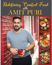Redefining Comfort Food with Amit Puri