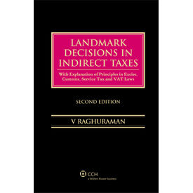 Landmark Decisions In Indirect Taxes/2nd Ed