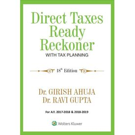 Direct Taxes Ready Reckoner with Tax Planning, 18E