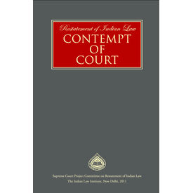 Restatement of Indian Law- CONTEMPT OF COURT