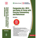 Companies Act, 2013 and Rules & Forms with Concise Commentary and Referencer, 5E