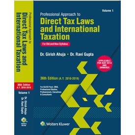 Professional Approach to Direct Tax Laws & International Taxation, 36e