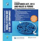 Companies Act, 2013 and Rules & Forms With Concise Commentary and Referencer 2E