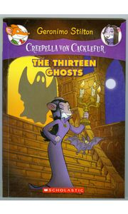 Creepella Von Cacklefur# 01 The Thirteen Ghosts