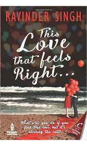 This Love that Feels Right. . . Paperback– 12 Aug 2016