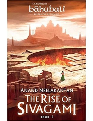 The Rise of Sivagami Book 1 of Baahubali Before the Beginning