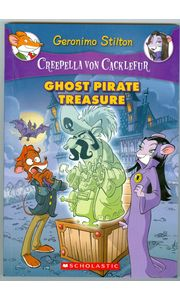Creepella Von Cacklefur# 03 Ghost Pirate Treasure