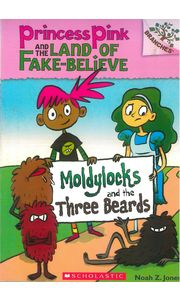 Princess Pink & The Land Of Fake- Believe# 01 Moldylocks & The Three Beards