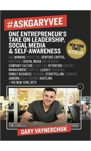 # AskGaryVee: One Entrepreneur's Take on Leadership, Social Media and Self Awareness (Hardcover)