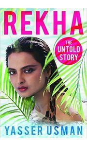 Rekha: The Untold Story Hardcover– 29 Aug 2016