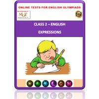 Class 2, Expressions, Online test for English Olympiad