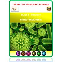 Class 8, Biology, microorganisms, Science Olympiad online practice test
