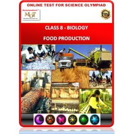 Class 8, Biology, Food production, Science Olympiad online practice test