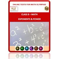 Class 8, Exponents & Power, Online test for Math Olympiad