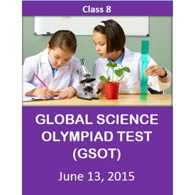 Class 8- Global Science Olympiad Mock test (GSOT) - 13th June 2015