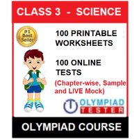 Class 3 Science Olympiad Course with 100 Printable worksheets and 100 Online tests