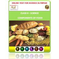 Class 6, Components of food, Online test for Science Olympiad