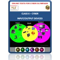 Class 6, Input / Output devices, Online test for Cyber Olympiad