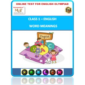 Class 1- Word meanings- Online test for English Olympiad