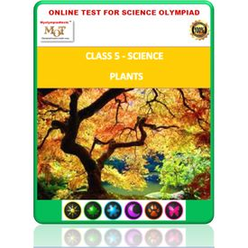 Class 5, Plants, Online test for Science Olympiad