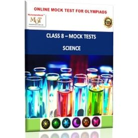 Class 8, Science Olympiad- Online Topic wise tests- MOT