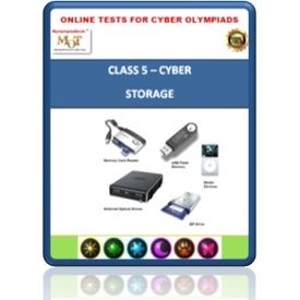 Class 5, Storage devices, Online test for Cyber Olympiad
