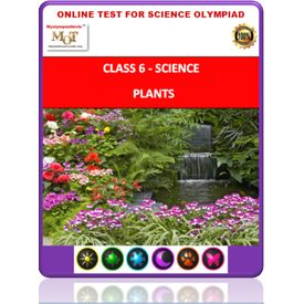 Class 6, Plants, Online test for Science Olympiad
