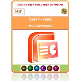 Class 7, MS Powerpoint, Online test for Cyber Olympiad