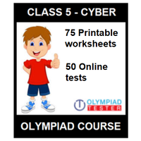 Class 5 Cyber Olympiad Course with 75 Printable worksheets and 50 Online test