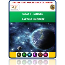 Class 5, Earth & Universe, Online test for Science Olympiad