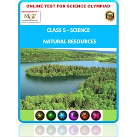 Class 5, Natural resources, Online test for Science Olympiad