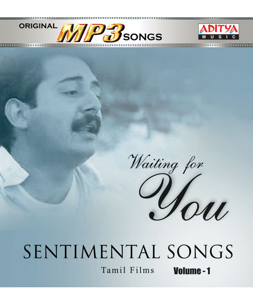 Sentimental Songs (Waiting For You) (Tamil) ~ MP3
