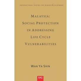 Malaysia: Social Protection in Addressing Life Cycle Vulnerabilities