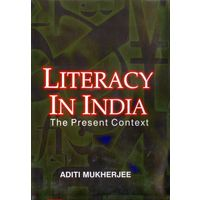 Literacy in India: The Present Context