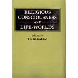 Religious Consciousness and Life- Worlds