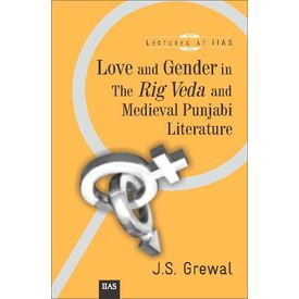 love and gender in the rig Veda and Medieval punjabi literature