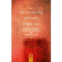 Structuring Advaita Dialectic