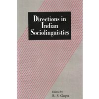 Directions in Indian Socio Linguistics