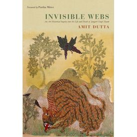 INVISIBLE WEBS: An art Historical inquiry into the life and death of Jangarh Singh Shyam