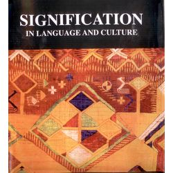 Signification in Language and Culture