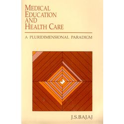 Medical Education and Health Care: A Pluridimensional Paradigm