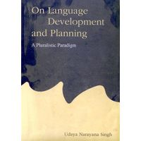 On Language Development and Planning