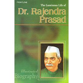 Luminous Life Of Dr Rajendra Prasad By Shyam Dua