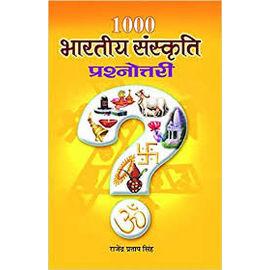 1000 Bharatiya Sanskriti Prashnottari By Rajendra Pratap Singh