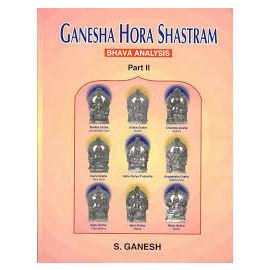 Ganesha Hora Shastram Bhava Analysis Part- 2 By S. Ganesh