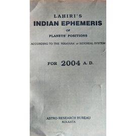 Lahiri's Indian Ephemeris Of Planets' Position 2004 By N. C. Lahiri