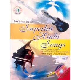How To Learn And Play: Superhit Hindi Songs Part- 3 By Suneet Sekhri
